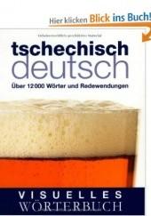 Okładka książki Visuelles Wörterbuch Tschechisch-Deutsch praca zbiorowa