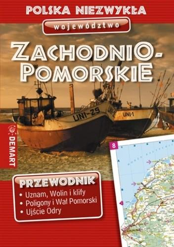 Okładka książki Polska niezwykła. Województwo zachodniopomorskie praca zbiorowa