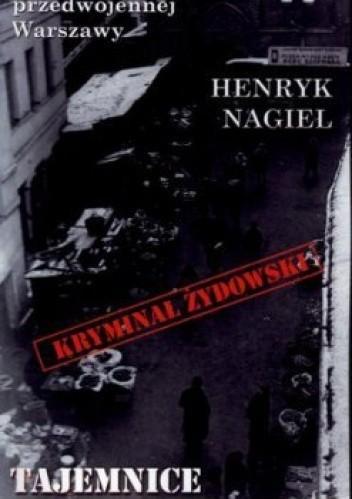 Okładka książki Tajemnice Nalewek Henryk Nagiel