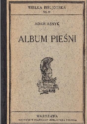 Okładka książki Album Pieśni Adam Asnyk