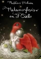 Okładka książki Métamorphose en bord de ciel Mathias Malzieu