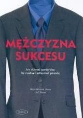 Okładka książki Mężczyzna sukcesu Jeff Stone,Kim Johnson Gross