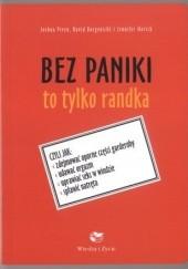 Okładka książki Bez paniki to tylko randka Piven Joshua,David Borgenicht,Worick Jennifer