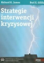 Okładka książki Strategie interwencji kryzysowej Richard K. James,Burl E. Gilliland