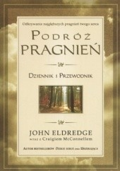 Okładka książki Podróż pragnień John Eldredge
