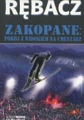 Okładka książki Zakopane: Pokój z widokiem na cmentarz Jacek Rębacz