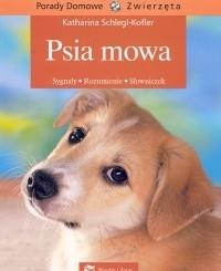 Okładka książki Psia mowa. Sygnały, rozumienie, słowniczek