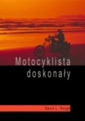 Okładka książki Motocyklista doskonały David L. Hough