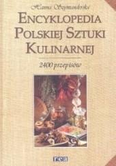 Okładka książki Encyklopedia Polskiej Sztuki Kulinarnej Hanna Szymanderska