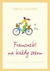 Okładka książki Francuzki na każdy sezon Mireille Guiliano