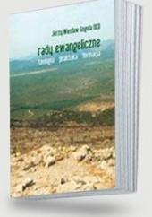Okładka książki Rady ewangeliczne Teologia, praktyka, formacja&#160, Jerzy Wiesław Gogola