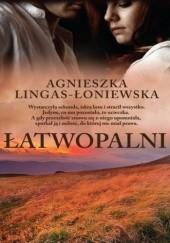 Okładka książki Łatwopalni Agnieszka Lingas-Łoniewska