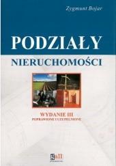 Okładka książki Podziały nieruchomości - komentarz Zygmunt Bojar