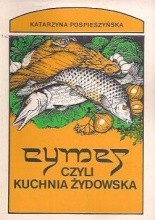 Okładka książki Cymes, czyli kuchnia żydowska i przepisy kulinarne z Izraela