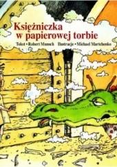 Okładka książki Księżniczka w papierowej torbie Robert Munsch