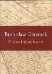 Okładka książki O średniowieczu Bronisław Geremek