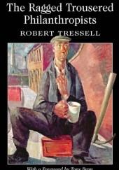 Okładka książki The Ragged Trousered Philanthropists Robert Tressell