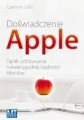 Okładka książki Doświadczenie APPLE. Tajniki zdobywania niewiarygodnej lojalności klientów Carmine Gallo