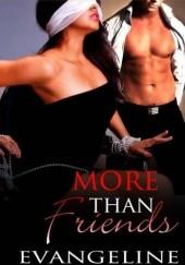 Okładka książki More Than Friends Evangeline Anderson