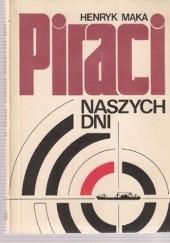 Okładka książki Piraci naszych dni Henryk Mąka