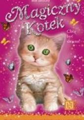 Okładka książki Magiczny kotek. Chcę być sławna Sue Bentley