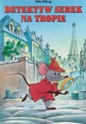 Okładka książki Detektyw Serek na tropie Walt Disney