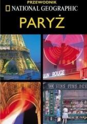 Okładka książki Paryż. Przewodnik National Geographic