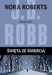 Okładka książki Święta ze śmiercią J.D. Robb