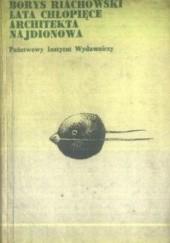 Okładka książki Lata chłopięce architekta Najdionowa Borys Riachowski
