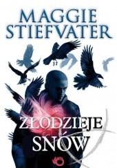 Okładka książki Złodzieje snów Maggie Stiefvater