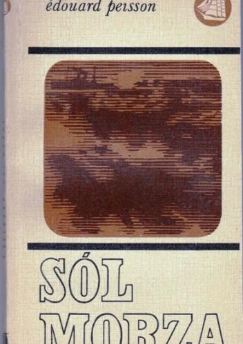 Okładka książki Sól morza Édouard Peisson