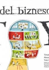 Okładka książki Model biznesowy. TY Alexander Osterwalder,Yves Pigneur,Timothy Clark
