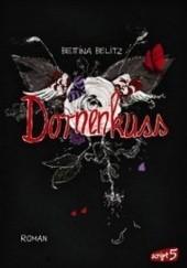 Okładka książki Dornenkuss Bettina Belitz