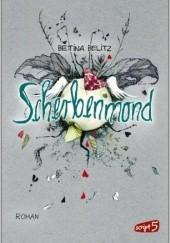 Okładka książki Scherbenmond Bettina Belitz