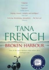 Okładka książki Broken harbour Tana French