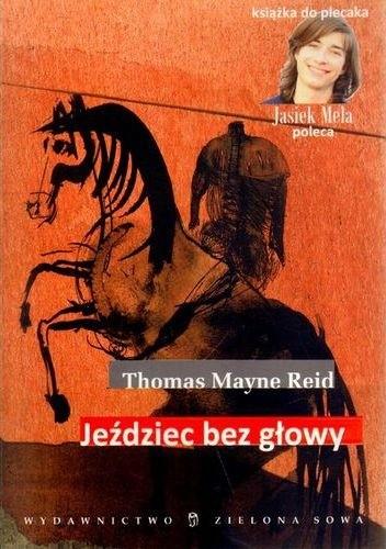 Okładka książki Jeździec bez głowy Thomas Mayne Reid