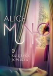 Okładka książki Księżyce Jowisza Alice Munro