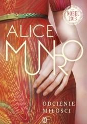 Okładka książki Odcienie miłości Alice Munro