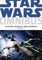 Okładka książki Star Wars Omnibus: X-Wing Rogue Squadron - volume 1 Michael A. Stackpole,Mike Baron,Haden Blackman,John Nadeau,Tomás Giorello,Gary Erskine