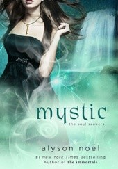 Okładka książki Mystic Alyson Noël