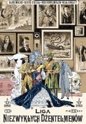 Okładka książki Liga Niezwykłych Dżentelmenów. Tom 1 Alan Moore,Kevin O'Neill
