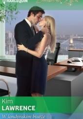 Okładka książki W londyńskim biurze Kim Lawrence