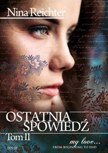 Okładka książki Ostatnia spowiedź - Tom II Nina Reichter
