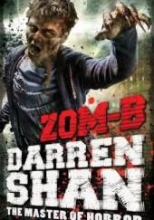 Okładka książki Zom-B Darren Shan
