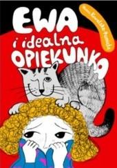 Okładka książki Ewa i idealna opiekunka Hanna Kowalska-Pamięta