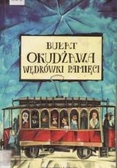 Okładka książki Wędrówki Pamięci Bułat Okudżawa
