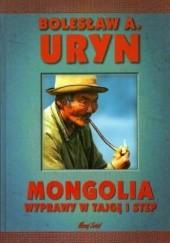 Okładka książki Mongolia. Wyprawy w tajgę i step