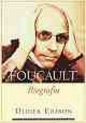 Okładka książki Michel Foucault. Biografia Didier Eribon