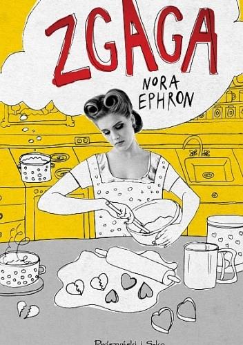 Okładka książki Zgaga Nora Ephron