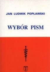 Okładka książki Wybór pism Jan Ludwik Popławski